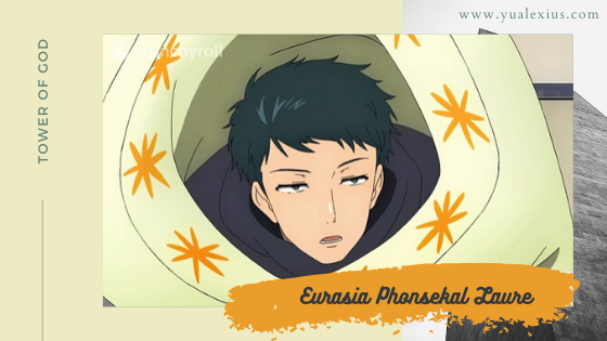 "Tower of God ""Eurasia Phonsekal Laure"""