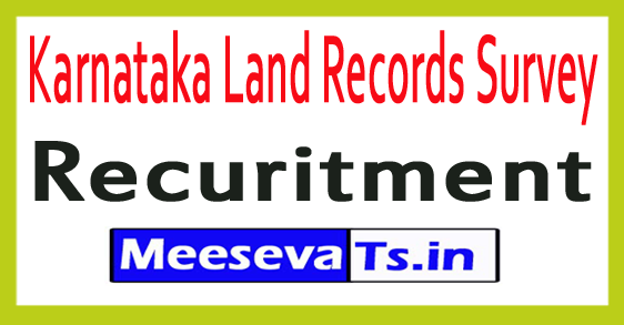 Karnataka Land Records Survey Recruitment Notification 2017