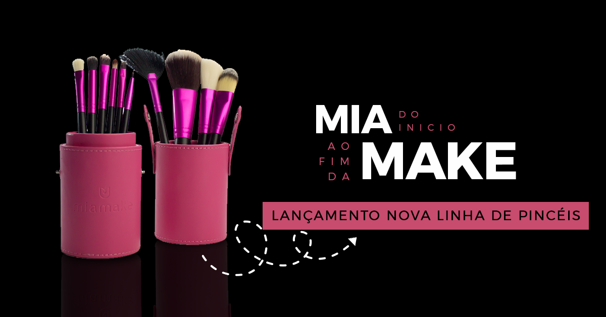 Novos pincéis de maquiagem da Mia Make