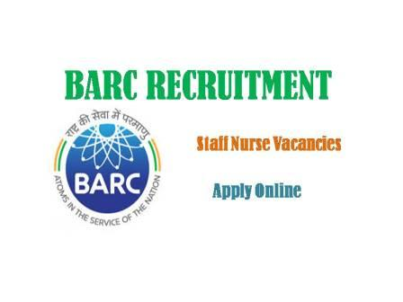 Barc Staff Nurse Vacancy 2021, Nursing Jobs, Recruitment,