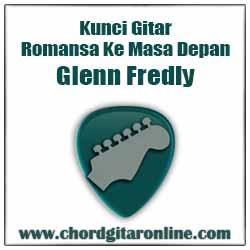 Chord Glenn Fredly Romansa Ke Masa Depan