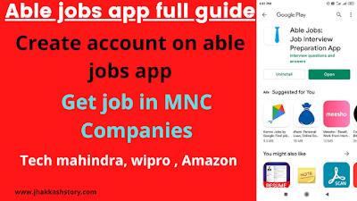 Able jobs app full guide