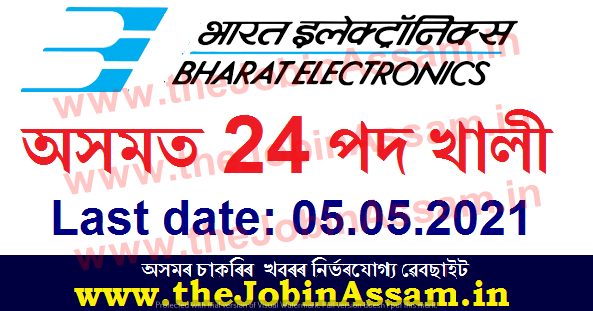 Bharat Electronics Limited, Assam Recruitment 2021: