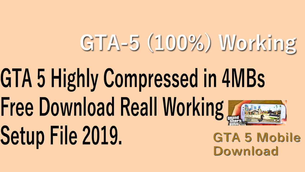 GTA 5 4MB Highly Compressed On PC