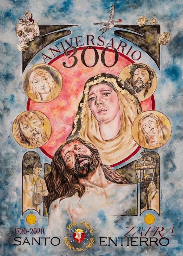 Cartel del 300 Aniversario de la Hermandad del Santo Entierro de Zafra