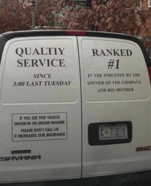 Qualtiy Service Since 3:00 Last Tuesday