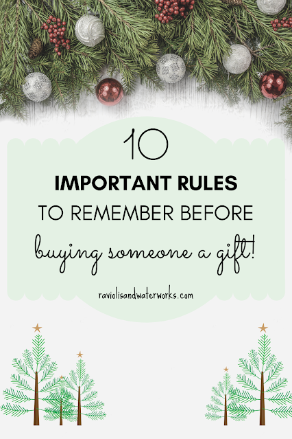 ten rules for giving someone a gift