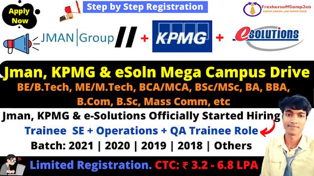 Jman, KPMG & e-Solutions Mega Campus Drive 2021 2020 2019 Batch
