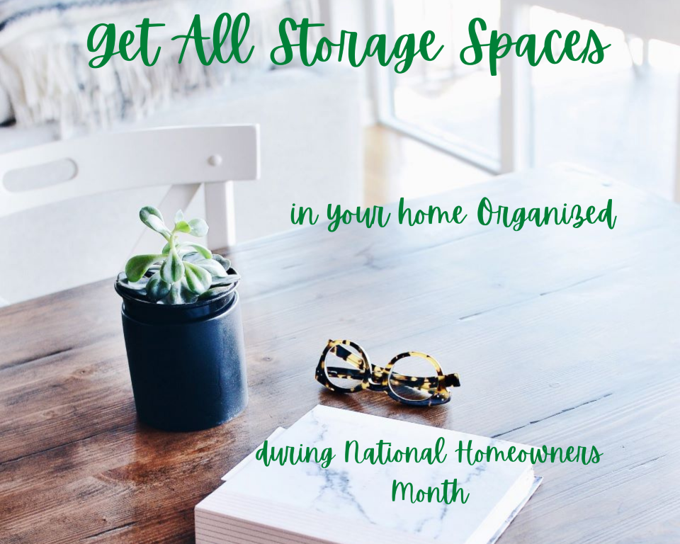 Get storage spaces in your home organized