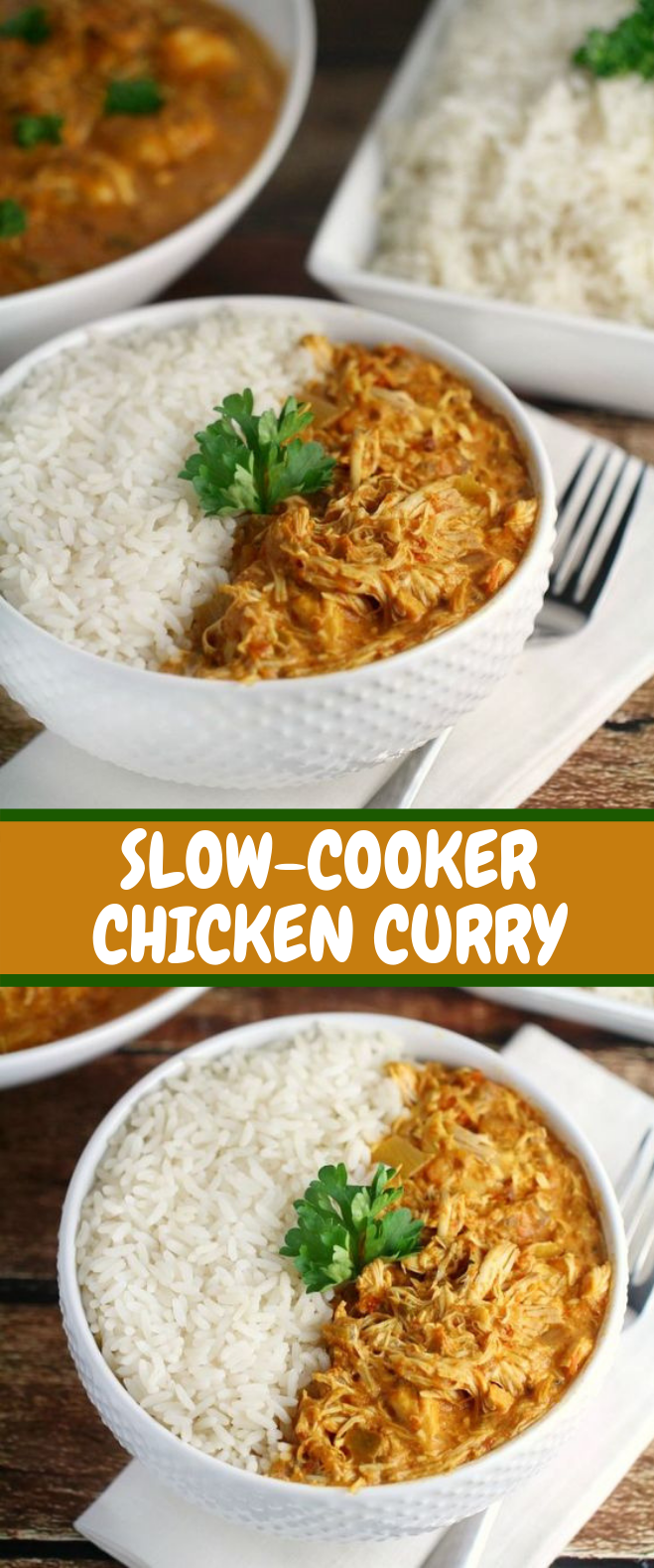 SLOW-COOKER CHICKEN CURRY #Dinner #FamilyDinner