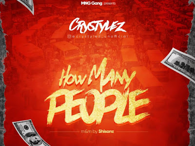DOWNLOAD MP3: Crystylez - How Many People