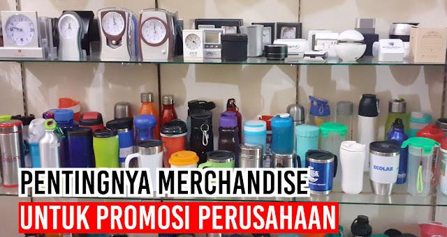 Pentingnya Merchandise Untuk Kegiatan Promosi Perusahaan