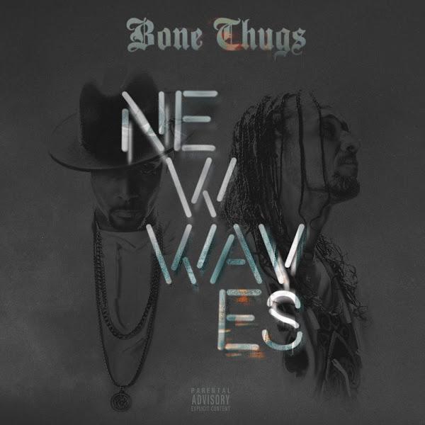 Bone Thugs-n-Harmony - New Waves (Bonus Track Edition) Cover