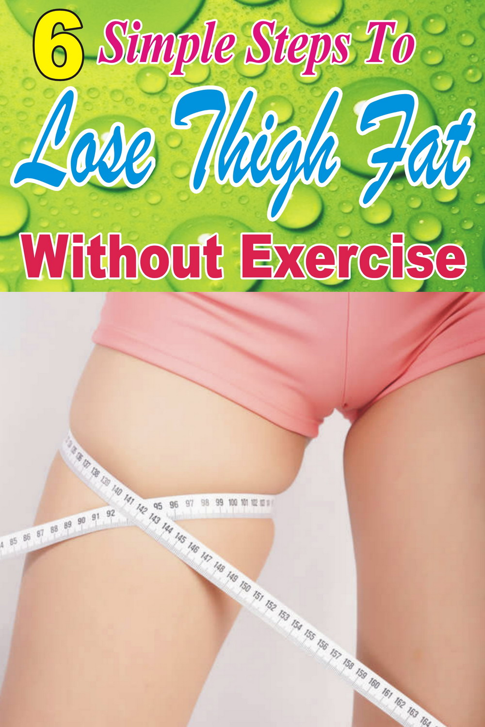 Ag Home Remedies 6 Simple Steps To Lose Thigh Fat Without Exercise