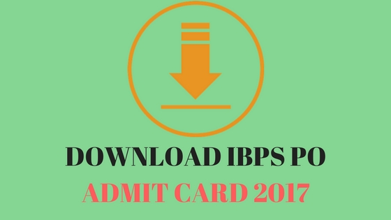 How-to-Download-IBPS-PO-Admit-Card-2017