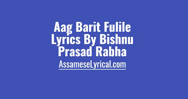 Aag Barit Fulile Lyrics