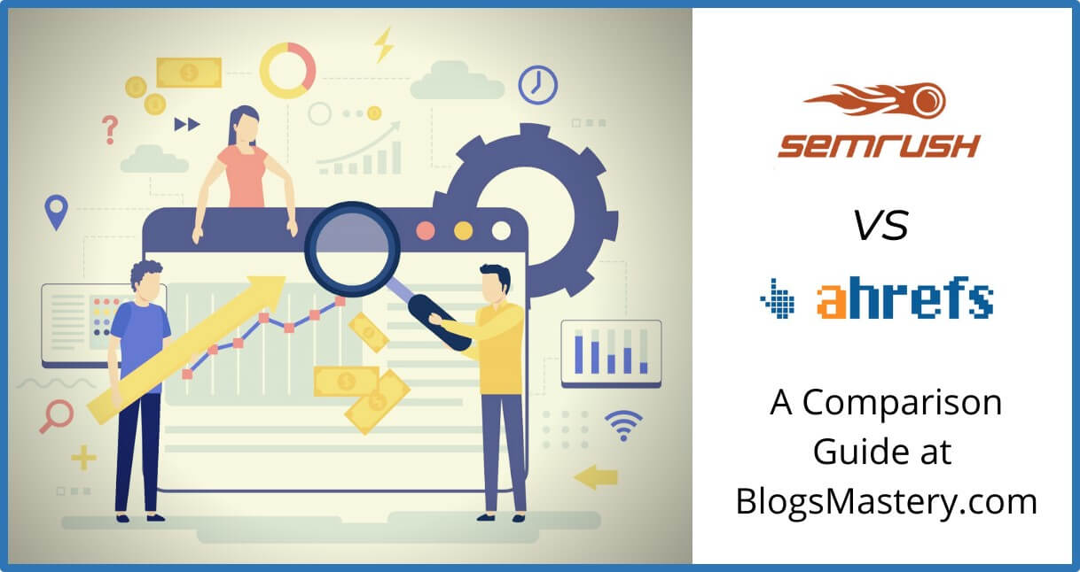 semrush vs ahrefs comparison guide review