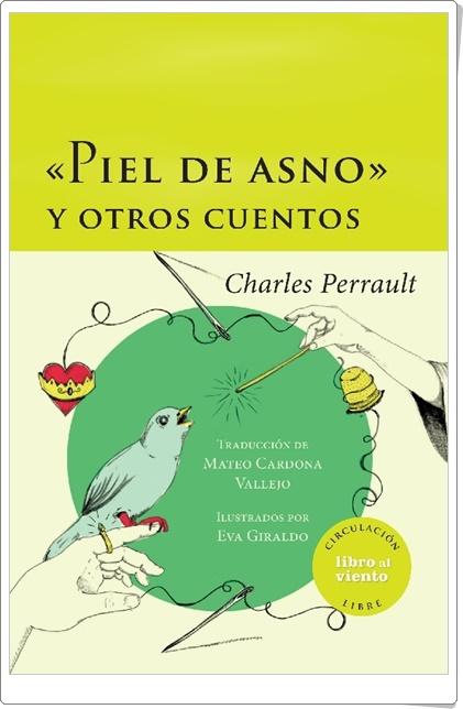 """""""Piel de asno"""" y otros cuentos (Charles Perrault)"""
