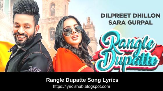 Rangle Dupatte Song Lyrics   Dilpreet Dhillon   Sara Gurpal   Lyricishub
