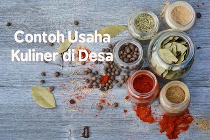 6 Contoh Usaha Kuliner di Desa Bikin Untung !