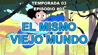 https://www.dailymotion.com/video/x4d902s_steven-universe-espanol-espana-3x03-el-mismo-viejo-mundo-1080p-hd-sin-marcas_tv