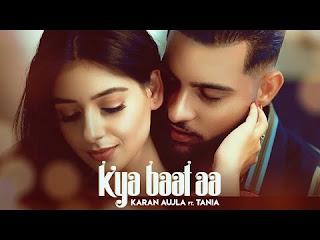 Kya Baat Hai Lyrics Karan Aujla