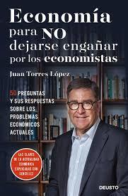 economía-para-no-dejarse-engañar-por-los-economistas