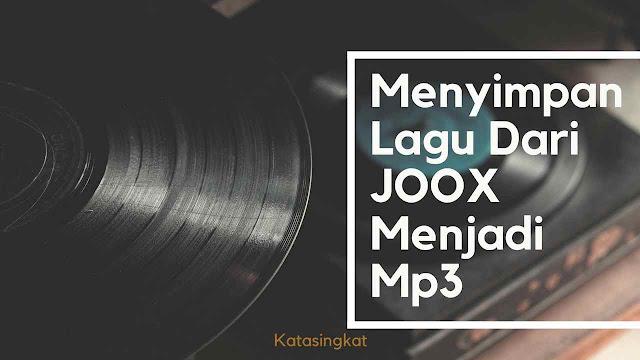 Cara Download Lagu Di JOOX Tanpa VIP