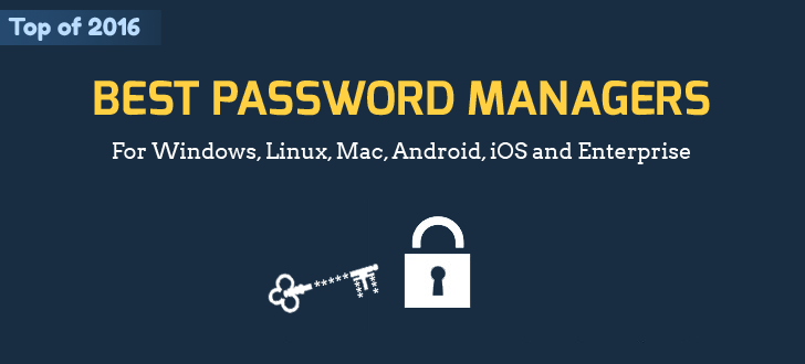 Best Free Password Manager Software You Can Download For 2018