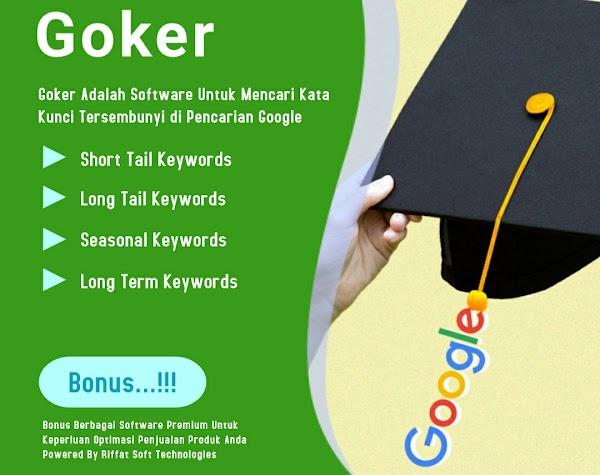 Goker! Aplikasi Riset Kata Kunci dan Keyword di Google Untuk Pemula