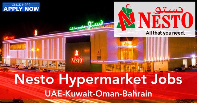 Nesto Hypermarket Jobs | Latest Nesto Careers Dubai-UAE-Kuwait-Oman-Bahrain 2021