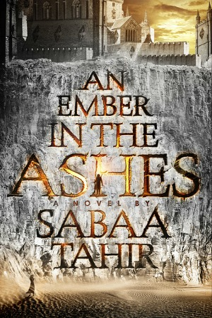 Review of An Ember in the Ashes by Sabaa Tahir  |  Brass Knuckle Book Reviews