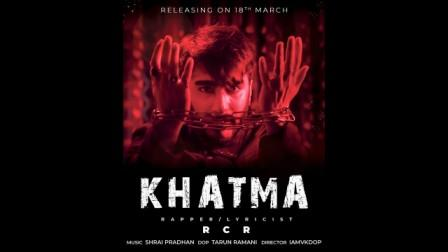Khatma Lyrics - RCR