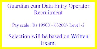 Guardian cum Data Entry Operator Recruitment - Government of  Uttarakhand