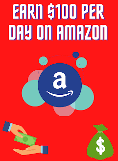 Affiliate Marketing On Amazon - Earn $100/Day Easily !!! - 2020