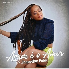 Jaqueline Faial - Assim é o Amor (2021) [Download]