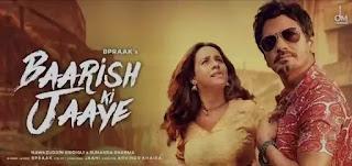 Baarish Ki Jaaye Lyrics - B Praak & Sunanda Sharma