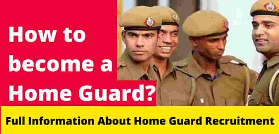 How to become a Home Guard - Duty, Salary, Job and Qualification