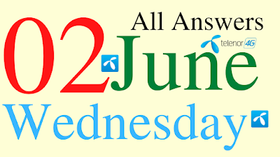 Telenor Quiz Today | 02 June 2021 | My Telenor App Today Questions and Answers | Test your Skills