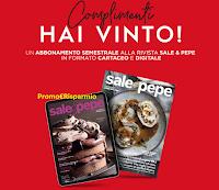 Con il concorso Aeternum vince Abbonamento Sale&Pepe : puoi vincere anche tu Lavastoviglie e Weekend sulle Dolomiti