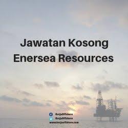 Jawatan Kosong Enersea Resources Sdn Bhd