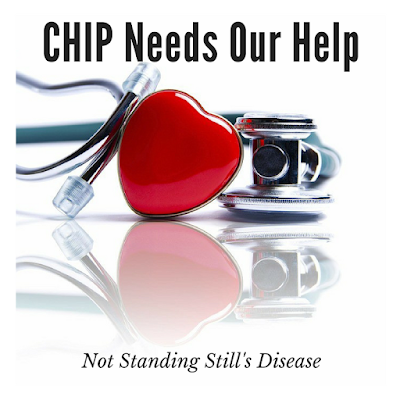 "photo of a stethoscope with a heart on it against a white background; black text ""CHIP Needs Our Help"" and ""Not Standing Still's Disease"" at middle-top and middle-bottom respectively"