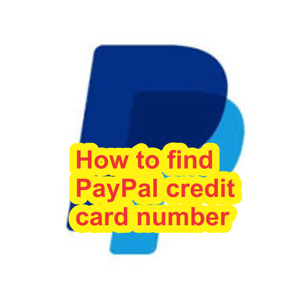 How to find Paypal credit card number