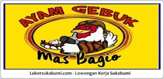 Walk In Interview Ayam Gebuk Mas Bagio Sukabumi