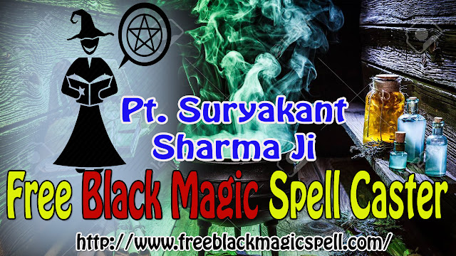Free Black Magic Spell by Suryakant Sharma Ji