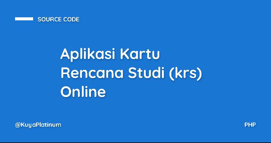 Aplikasi Kartu Rencana Studi (krs) Online