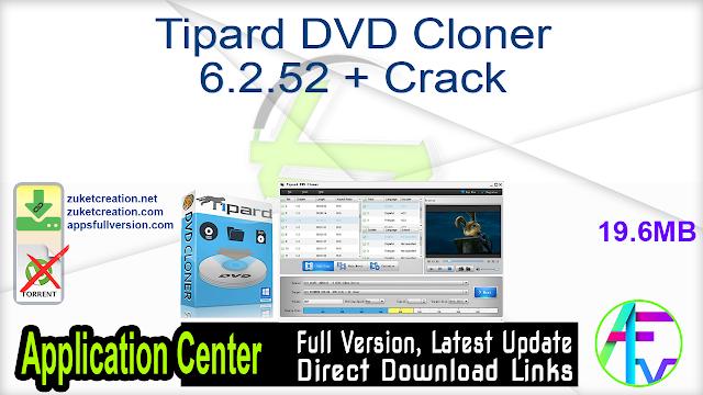 Tipard DVD Cloner 6.2.52 + Crack