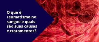 Reumatismo-no-sangue-causas-e-tratamentos
