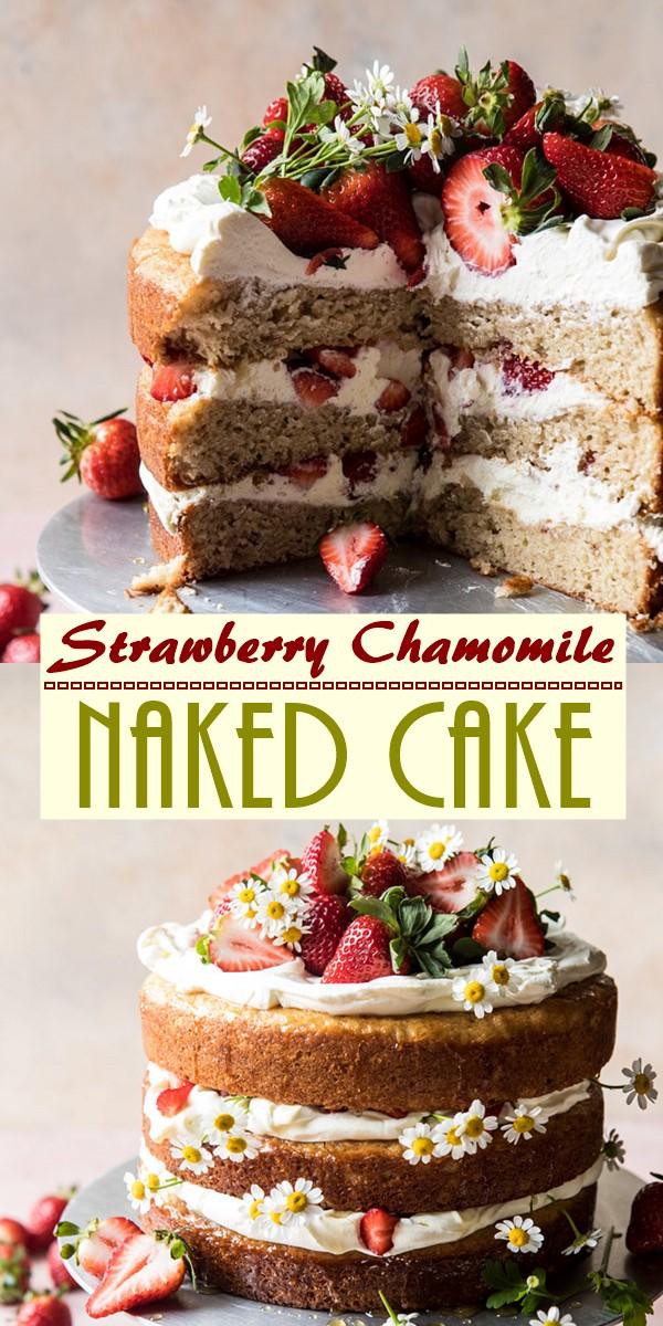 Strawberry Chamomile Naked Cake #cakerecipes