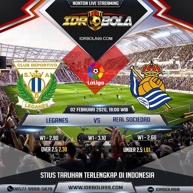 IDRBOLA - Prediksi Bola Leganes Vs Real Sociedad 02 Februari 2020